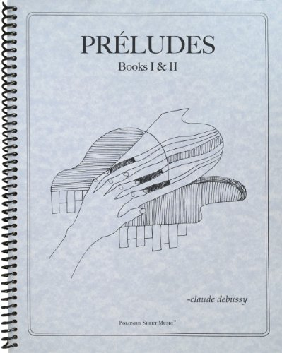 9781936710546: Complete Preludes, Books 1 and 2