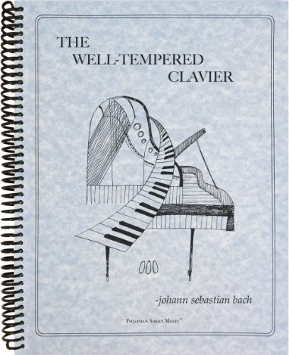 9781936710553: The Well-Tempered Clavier: Books I and II, Complete