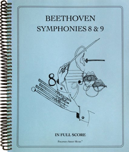 9781936710683: Symphonies Nos. 8 and 9 in Full Score