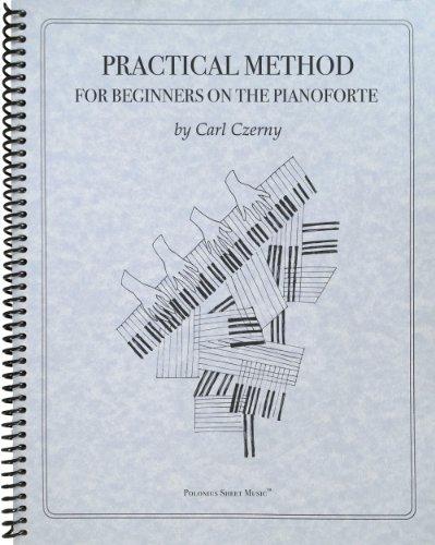 9781936710782: Practical Method for Beginners, Op. 599: Piano Technique