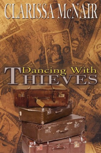 9781936712021: DANCING WITH THIEVES