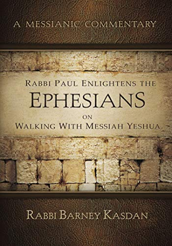 9781936716821: Ephesians: A Messianic Commentary Series