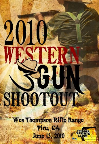 9781936728138: Western 3 Gun Shootout: Wes Thompson Rifle Range, Piru, CA June 13, 2010