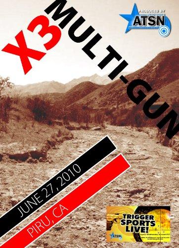 9781936728169: X3 Mulitgun: Wes Thompson Rifle Range, Piru, CA, June 27, 2010
