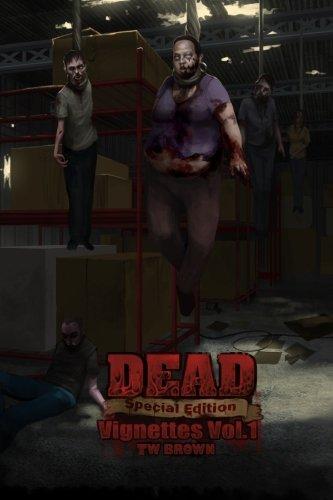 9781936730520: DEAD: Vignettes