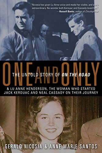 One and Only: The Untold Story of On the Road, Nicosia, Gerald; Santos, Anne Marie