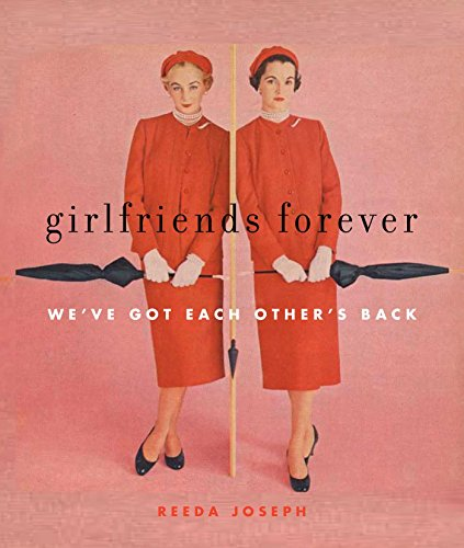 9781936740215: Girlfriends Forever: We've Got Each Other's Back