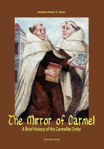 9781936742011: The Mirror of Carmel: A Brief History of the Carmelite Order