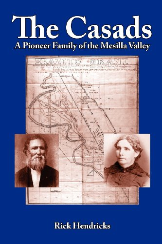 9781936744022: The Casads: A Pioneer Family of the Mesilla Valley