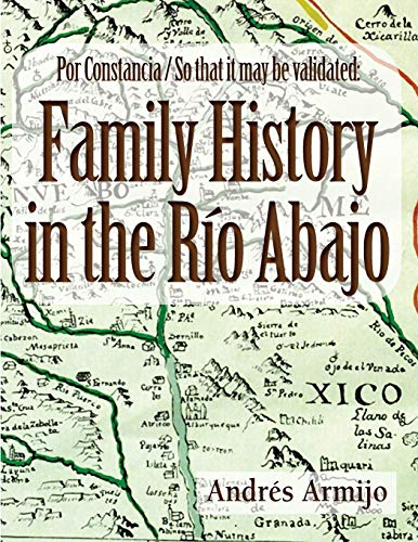 Family History in the Rio Abajo: Armijo, Andres