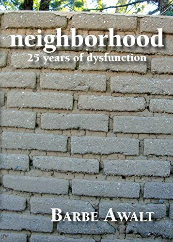 9781936744411: Neighborhood: 25 Years of Dysfunction