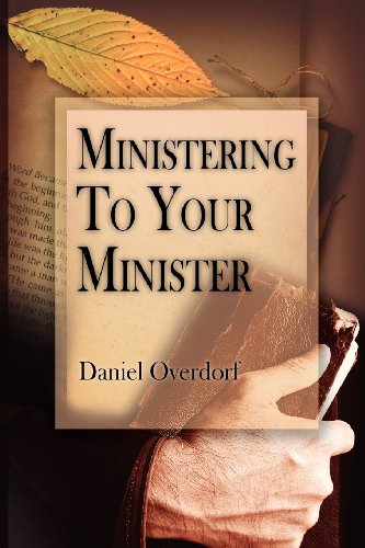 9781936746057: Ministering to Your Minister