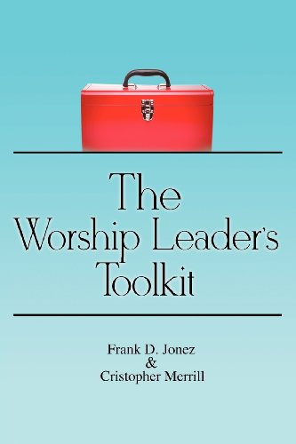 9781936746071: The Worship Leader's Toolkit