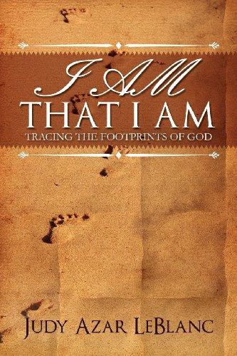 9781936746101: I Am That I Am: Tracing the Footprints of God