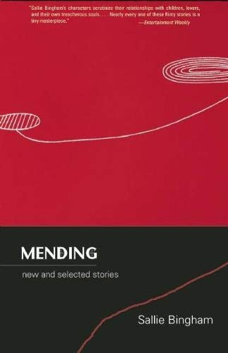9781936747009: Mending: New and Selected Stories