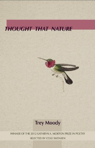9781936747672: Thought That Nature (Kathryn A. Morton Prize in Poetry)