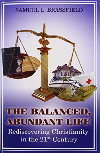 The Balanced, Abundant Life: Samuel Brassfield