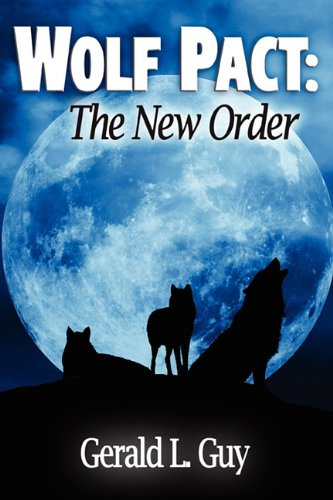 9781936750467: Wolf Pact: The New Order