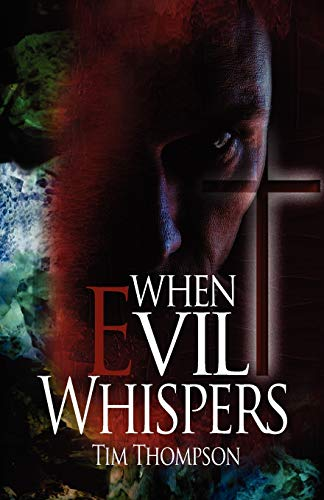 When Evil Whispers (1936750988) by Thompson, Tim