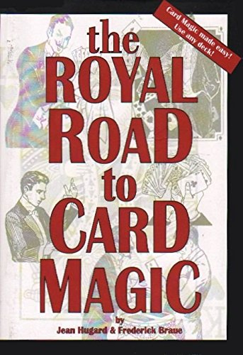 The Royal Road to Card Magic: Jean Hugard, Frederick