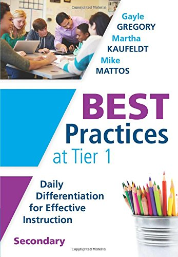 9781936763955: Best Practices at Tier 1: Daily Differentiation for Effective Instruction, Secondary (RTI at Work: Understand How Middle and High School Students Learn and Their Specific Learning Preferences)
