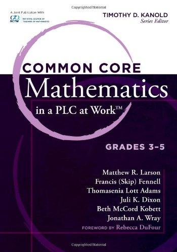 Common Core Mathematics in a PLC at: Matthew R. Larson,