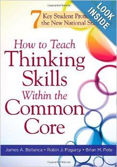 9781936764082: How to Teach Thinking Skills Within the Common Core: 7 Key Student Proficiencies of the New National Standards