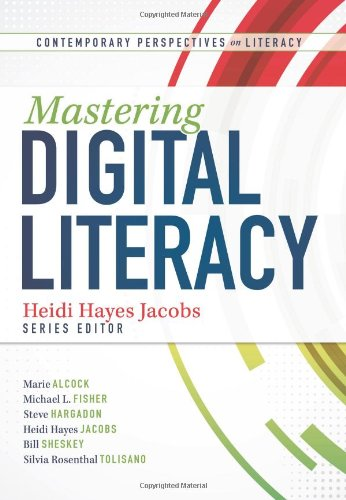 9781936764549: Mastering Digital Literacy (Contemporary Perspectives on Literacy)