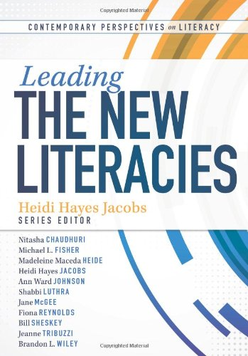 9781936764600: Leading the New Literacies (Contemporary Perspectives on Literacy)