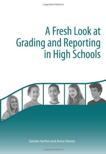 9781936764808: A Fresh Look at Grading and Reporting in High School