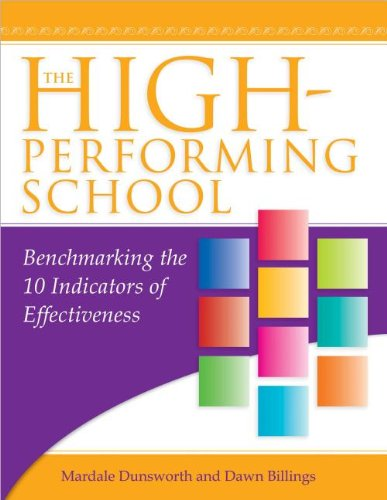 9781936764938: The High-Performing School: Benchmarking the 10 Indicators of Effectiveness