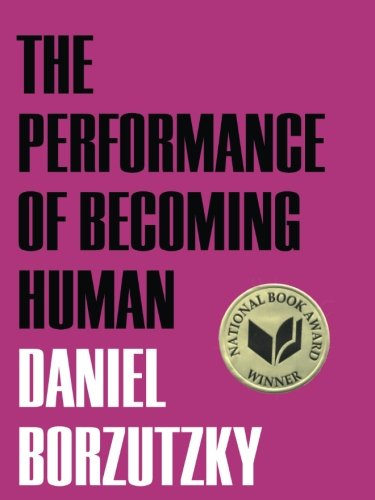 9781936767465: The Performance of Becoming Human