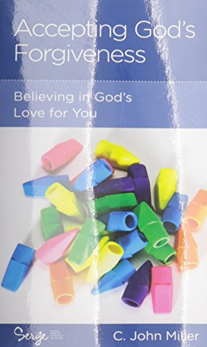 9781936768493: Accepting God's Forgiveness: Believing in God's Love for You