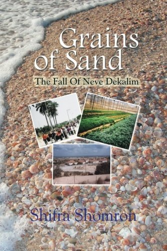 9781936778522: Grains of Sand: The Fall Of Neve Dekalim