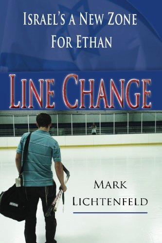 Line Change: Israel's A New Zone For: Lichtenfeld, Mark