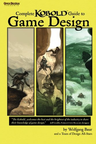 9781936781065: Complete Kobold Guide to Game Design