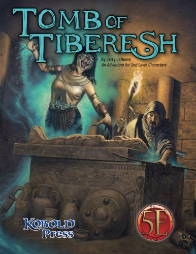 9781936781539: Tomb of Tiberesh: A 5th Edition Adventure for 2nd Level Characters