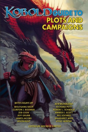 9781936781621: Kobold Guide to Plots & Campaigns: Volume 6 (Kobold Guides)