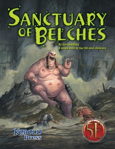 9781936781652: Sanctuary of Belches: A temple delve for four 5th-level characters