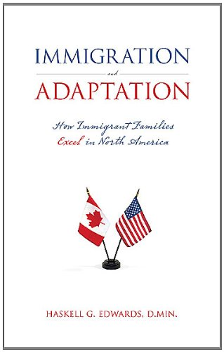 9781936782239: Immigration and Adaptation: How Immigrant Families Excel in North America