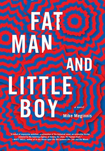 Fat Man and Little Boy: Meginnis, Mike