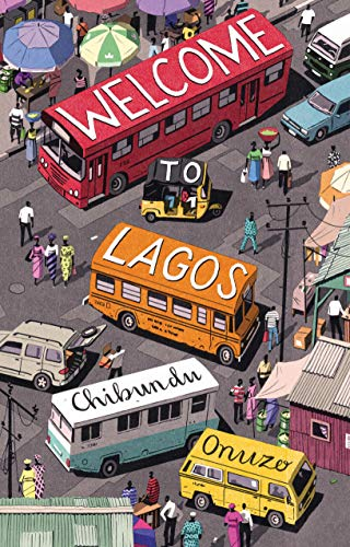 9781936787807: Welcome to Lagos