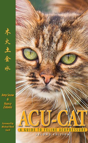 9781936796021: Acu-Cat: A Guide to Feline Acupressure, 2nd Edition