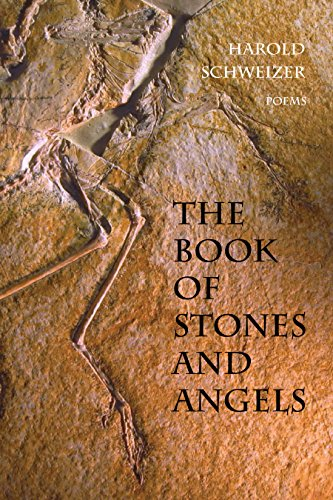 The Book of Stones and Angels: Schweizer, Harold