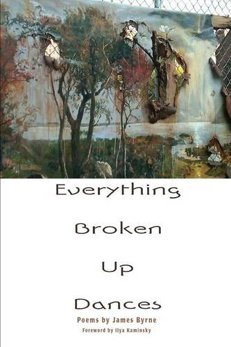 9781936797660: Everything Broken Up Dances