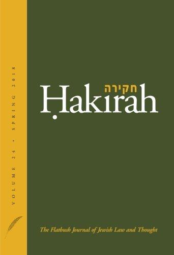 Hakirah: The Flatbush Journal of Jewish Law: Shapiro, Marc,Green, Yosi,Ron,