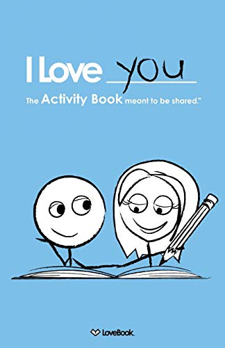 9781936806003: I Love You: The Activity Book Meant To Be Shared