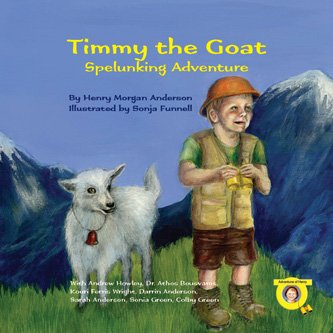 Timmy the Goat - Spelunking Adventure (Adventures: Henry Morgan Anderson,