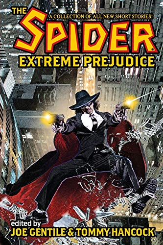 The Spider: Extreme Prejudice: Malcolm McClinton (Contributor),