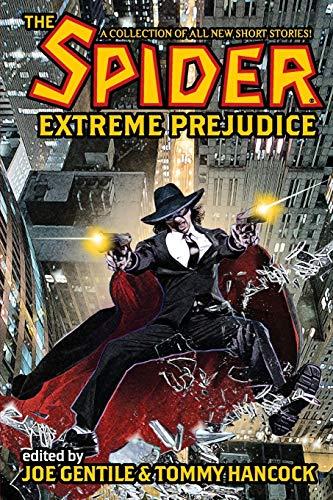 9781936814466: The Spider: Extreme Prejudice